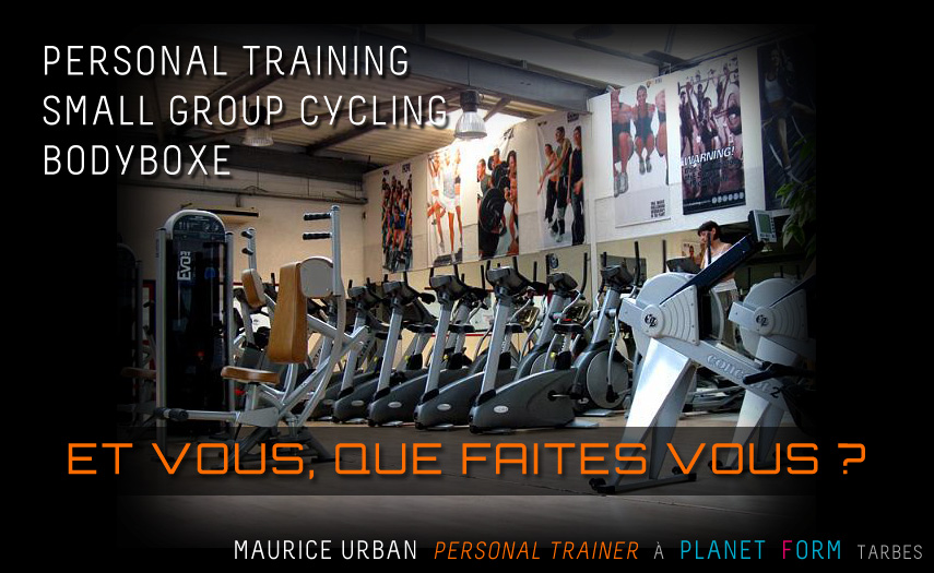 Maurice Urban - Personal Trainer - Planet Form Tarbes